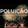 Lei inédita em Campinas proíbe o uso de fogos de artifício