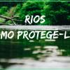 A difícil tarefa de proteger os rios