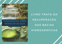 Livro trata da recuperação das bacias hidrográficas